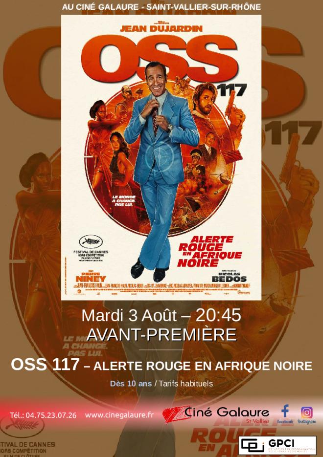 AVant-Première - OSS 117 : ALERTE ROUGE EN AFRIQUE NOIRE