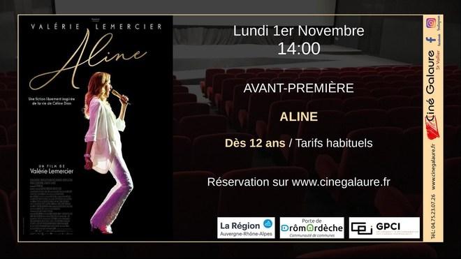 Avant-Première - ALINE - Lundi 1er Novembre - 14h00