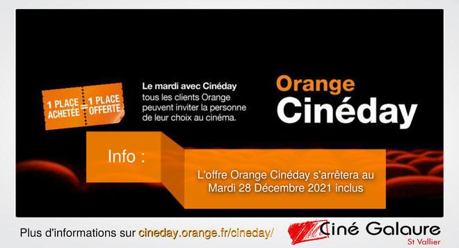 Arrêt de l'offre Orange Cinéday au 28/12/2021 inclus