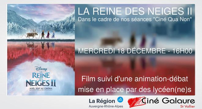Ciné Qua Non - LA REINE DES NEIGES II - MERCREDI 18 DÉCEMBRE - 16H00