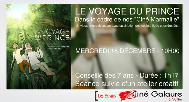 Ciné Marmaille - LE VOYAGE DU PRINCE - MERCREDI 18 DÉCEMBRE - 10H00