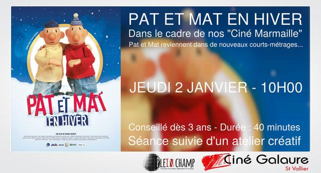 Ciné Marmaille - PAT ET MAT EN HIVER - JEUDI 2 JANVIER - 10H00