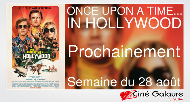 ONCE UPON A TIME... IN HOLLYWOOD - Prochainement - INTERDIT AUX MOINS DE 12 ANS